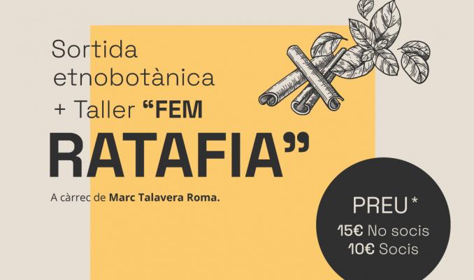 "Sortida Etnobotànica + Taller ""Fem ratafia"""